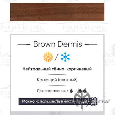 Brown Dermis